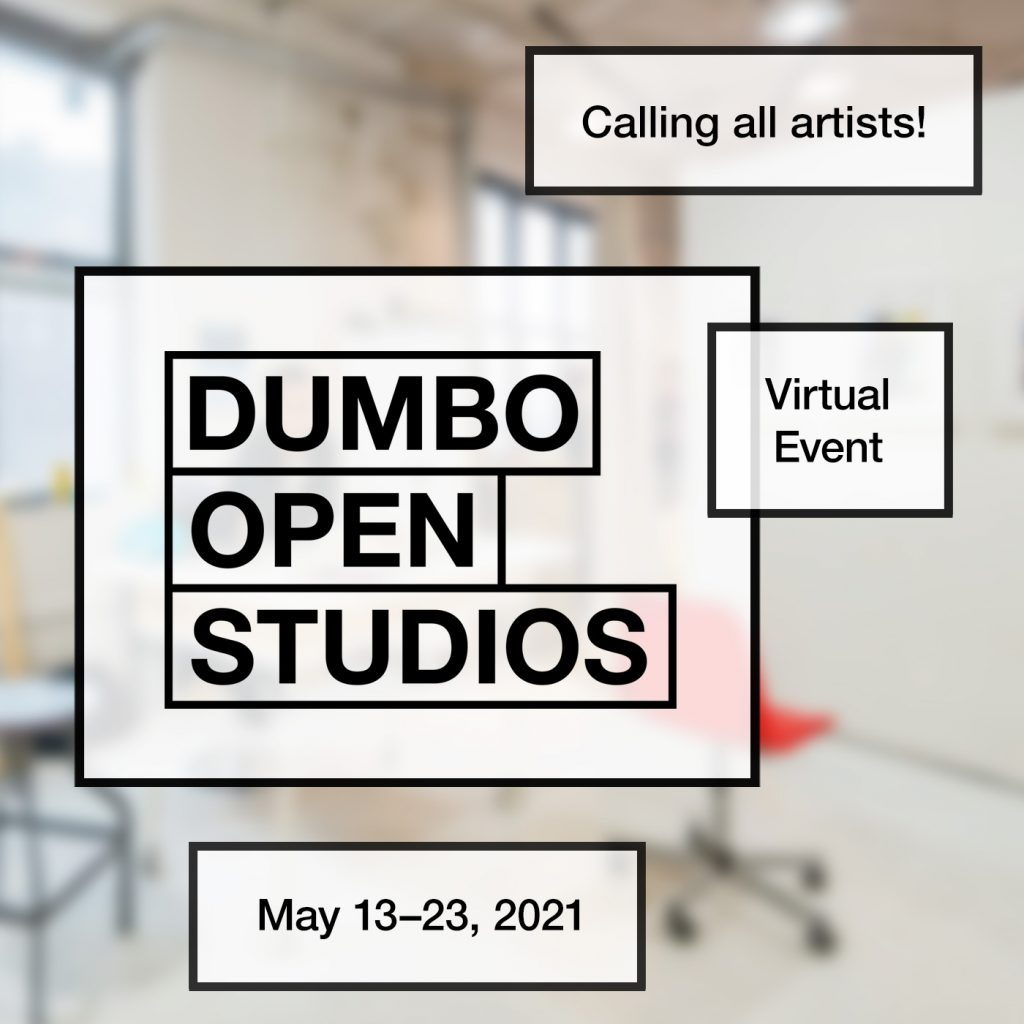 Dumbo Open Studios calling all artists for it's virtual event, May 13-23, 2021